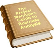 Free Book. Project Managers guide to Business Analysis.